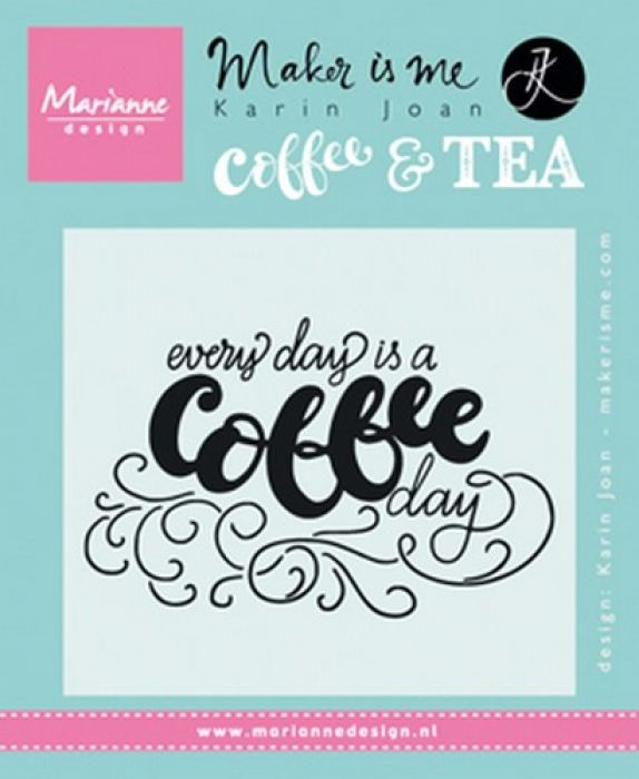 Marianne D Stempel Quote - Every day is a coffee day  9,0x11,0cm