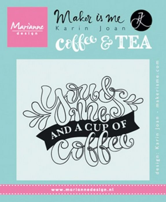 Marianne D Stempel Quote - You & Me and a cup of coffee  9,0x11,0cm