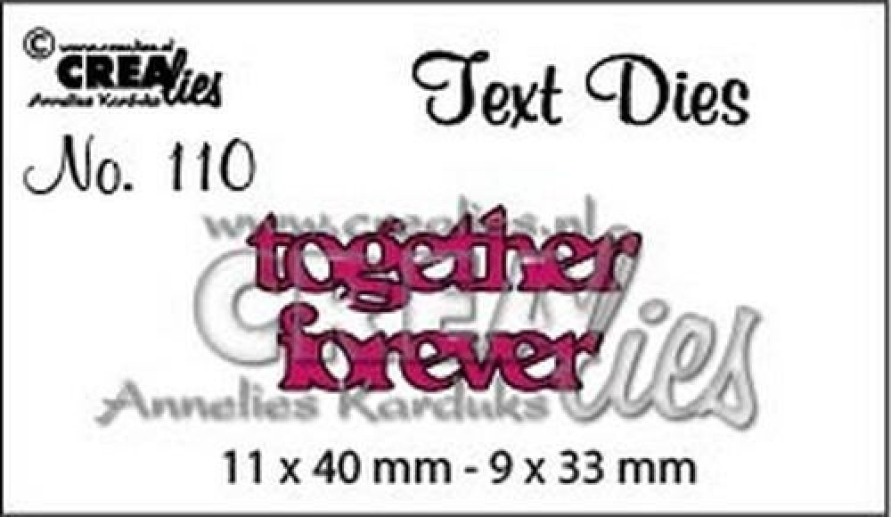 Crealiestekststans (Eng) nr. 110 together forever CLTD110 11x40 - 9x33mm