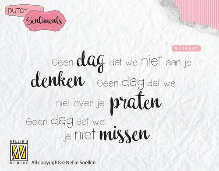 Nellies Choice Clearstempel Sentiments - Geen dag dat we niet (NL) SENC014 87x49mm